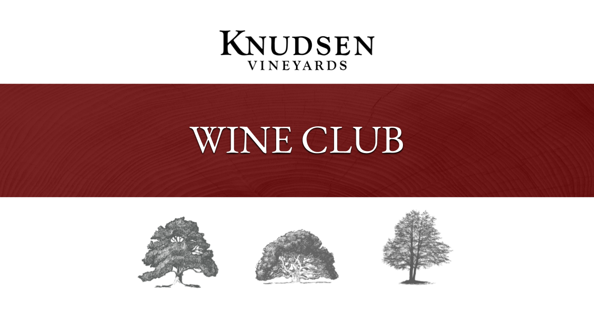 header image text: knudsen vineyards wine club and image of three trees